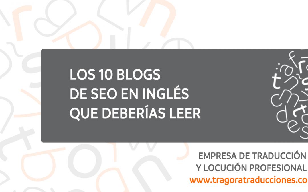 Los 10 blogs en inglés sobre SEO que deberías leer