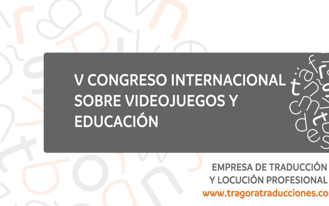 V Congreso Internacional de Videojuegos y Educación (CIVE 2017)