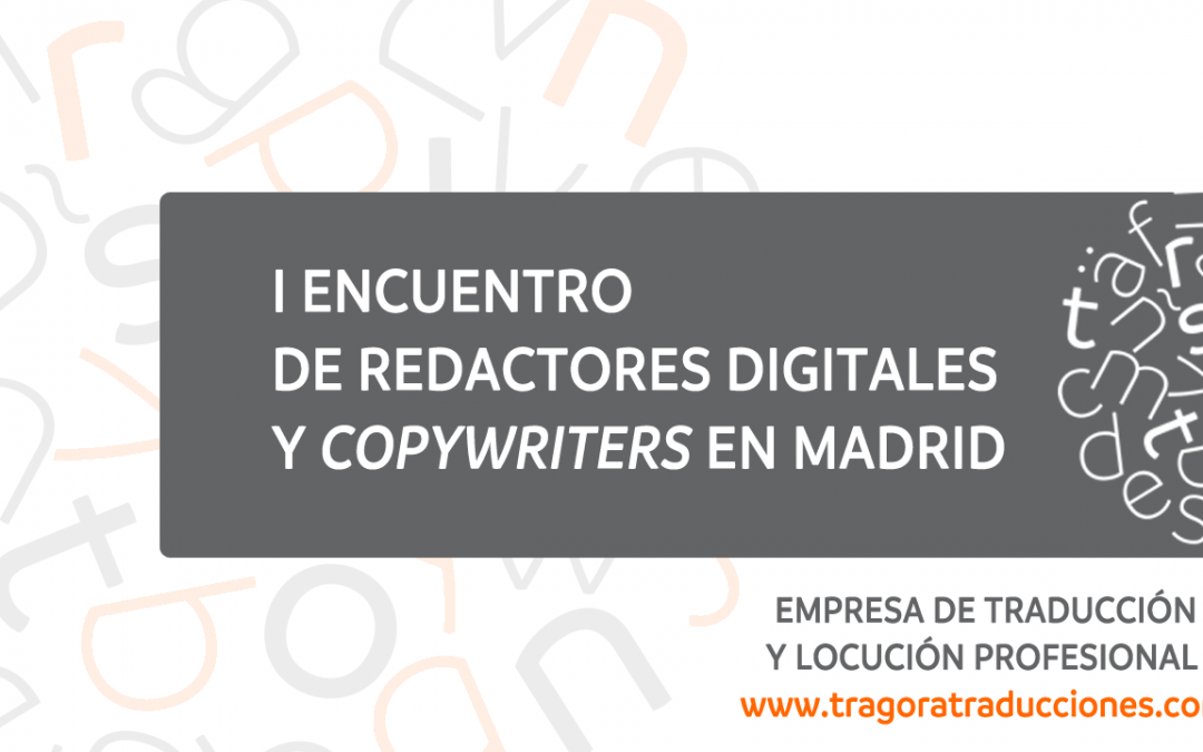 I Encuentro de redactores digitales en Madrid