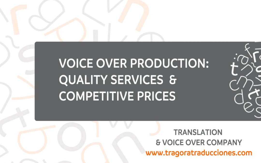 Voice over production services